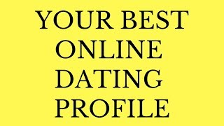 How To Build The BEST Online Dating Profile