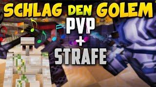 PvP: Wer kriegt die STRAFE? - Minecraft: SCHLAG DEN GOLEM