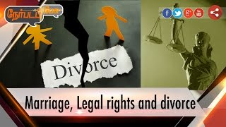 Nerpada Pesu: Marriage, Legal rights and divorce 17-09-16 | Puthiya Thalaimurai TV