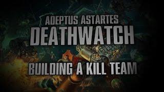 Video Deathwatch - Building a Kill Team. download MP3, 3GP, MP4, WEBM, AVI, FLV September 2017