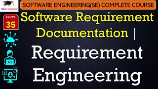 Software Requirement Engineering [Requirement Documentation] SE Lectures Hindi English