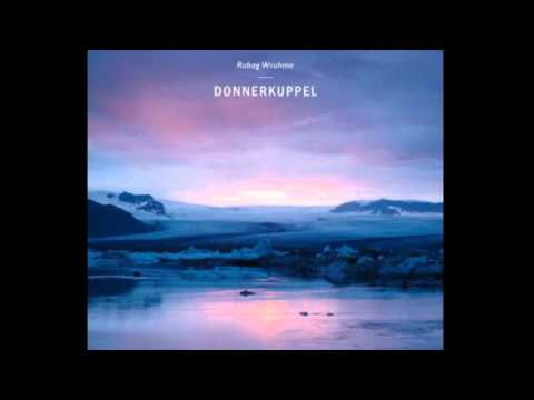 Robag Wruhme - Donnerkuppel (Original Mix)