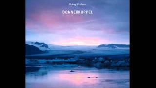 Robag Wruhme - Donnerkuppel (Original Mix)