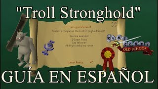 [OSRS] Troll Stronghold Quest (Español)