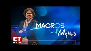 Slowdown spreading across the Indian economy | Macros With Mythili