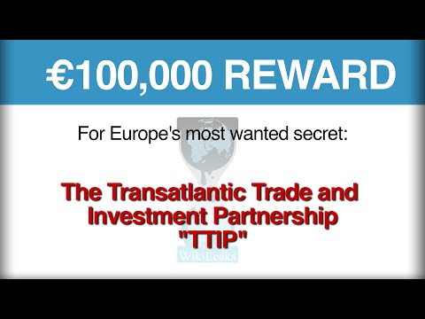 WikiLeaks is raising €100,000 reward for the Transatlantic Trade and Investment Partnership