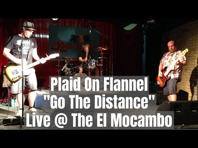 Go The Distance (Live @ El Mobambo)