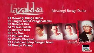 Tazakka - Mewangi Bunga Dunia Full Album