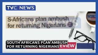 South Africans plan Ambush for Returning Nigerians