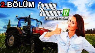 SUSANA ADINDAKİ HATUNUN TARLAYI SÜRÜYORUZ! - Farming Simulator 17 Platinum Türkçe #2