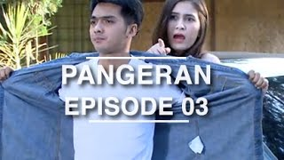 Video Pangeran - Episode 03 download MP3, 3GP, MP4, WEBM, AVI, FLV Juli 2018
