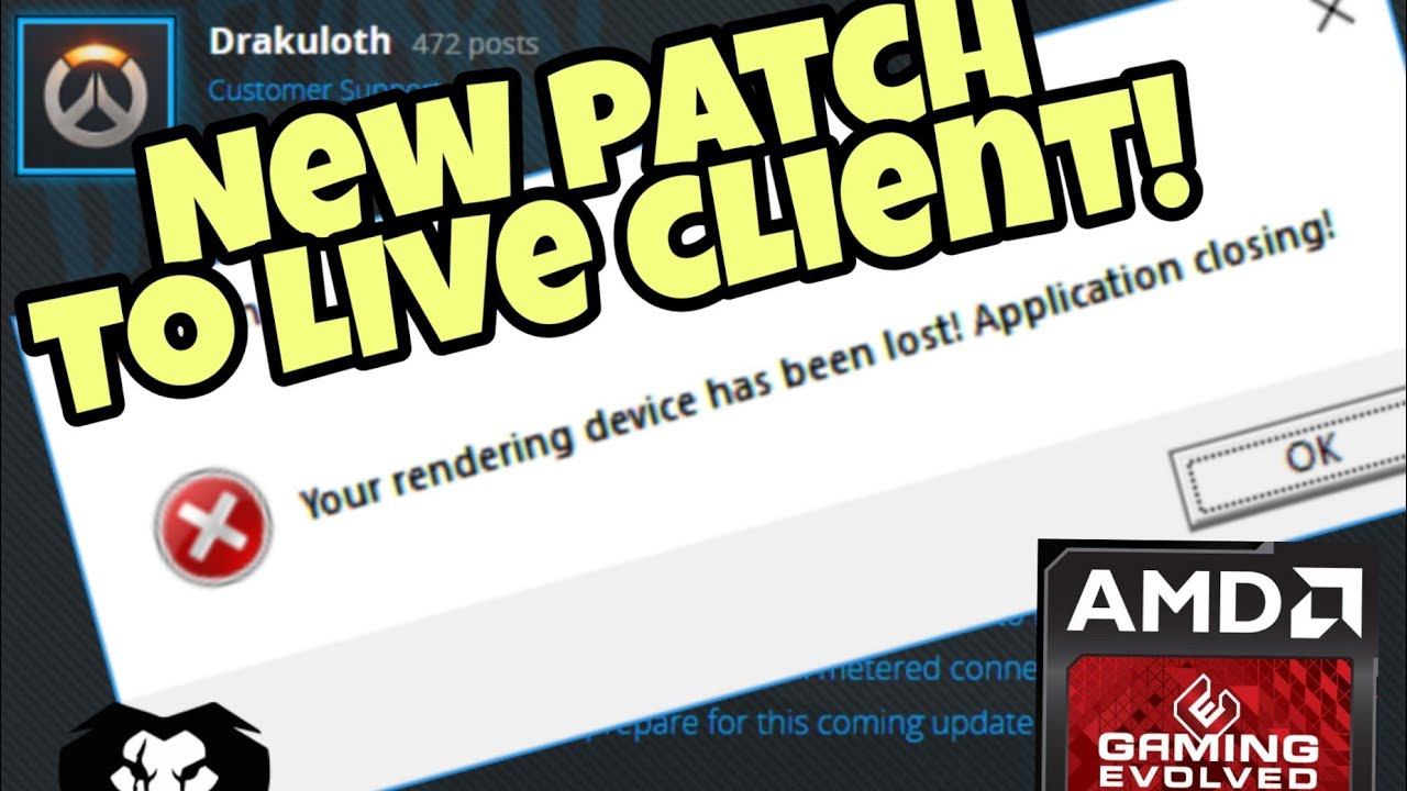 New Patch to the Live client | AMD and Render Device lost?? [FIX]