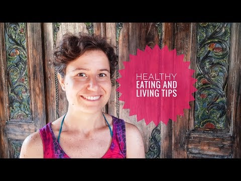 Healthy Eating and Living Tips