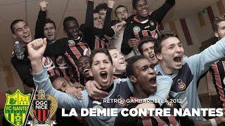 Rétro : Nantes - Nice (1/2 finale Gambardella 2012)
