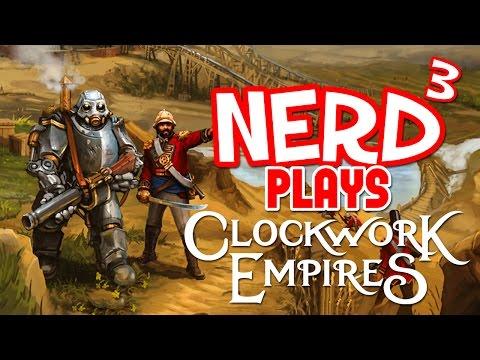 Nerd³ Plays... Clockwork Empires - Madness