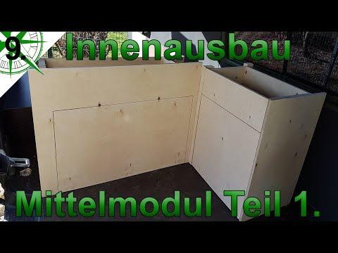 Innenausbau   Mittelmodul Teil 1.   vom VW T4 Syncro Transporter zum Camper   # 9 .