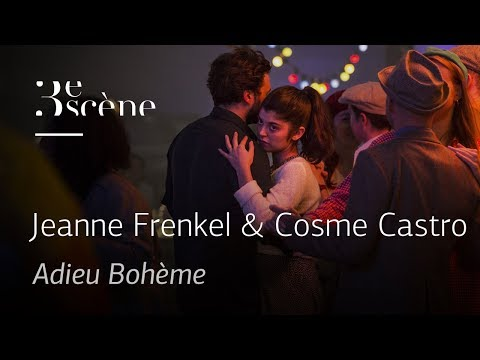 ADIEU BOHÈME by Jeanne Frenkel & Cosme Castro