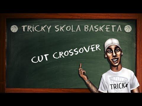 Tricky - Skola Basketa - Cut Crossover