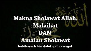 Makna Sholawat Allah Dan Malaikat Amalan