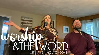 Worship & The Word // 4/28 // The McCutcheons