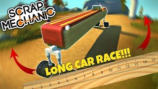 THE LONGEST CAR RACE?!?! - Scrap Mechanic Multiplayer Monday Gameplay - EP 241