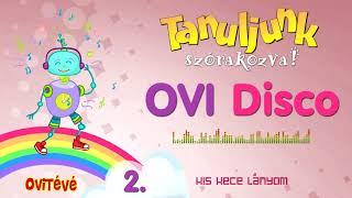 Hangszer ovi - Kis kece lányom (Ovi Disco)
