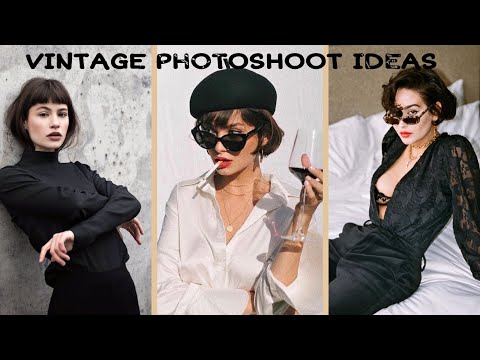 30+ Vintage Inspired Photoshoot  Ideas At Home     Vintage Aesthetic And Poses