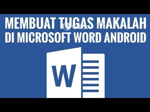 Cara Membuat Tugas Makalah Di Microsoft Word Android Youtube
