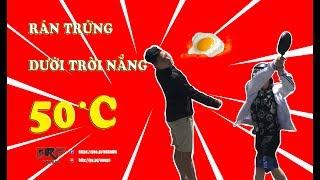RÁN TRỨNG DƯỚI TRỜI NẮNG 50 ĐỘ C ( Fried eggs in the sun )
