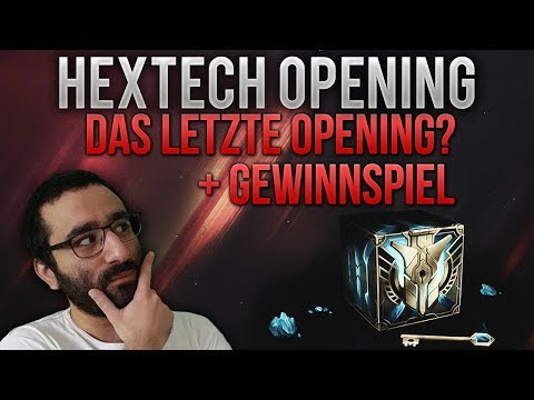 Gewinnspiel +Das Letzte Hextech Opening?[League of Legends] [Deutsch / German]