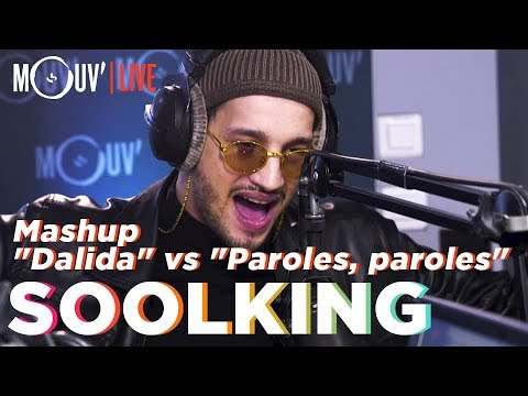 Youtube: SOOLKING : Mashup « Dalida »/ »Paroles, paroles » (Live @Mouv' Studios)