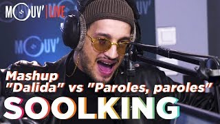 "SOOLKING : Mashup ""Dalida""/""Paroles, paroles"" (Live @Mouv' Studios)"