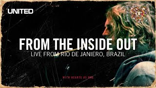 From The Inside Out - Hillsong UNITED- iHeart Revolution