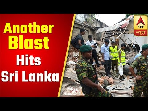 Another Blast Hits Sri Lanka As Bomb Squad Tries To Defuse Device | ABP News