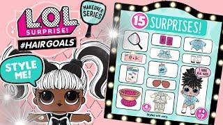 LOL Surprise ☞ Hair Goals 👧 #Hairgoals 🎎 Kapsuła ☞ Makeover series