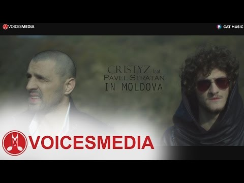 Cristyz feat. Pavel Stratan - In Moldova (Official Video)