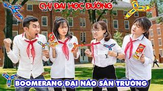 Chị Đại học Đường - Boomerang Đại Náo Sân Trường Cùng Hà Sam