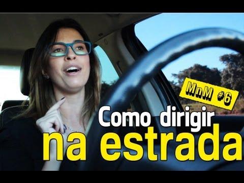 Como dirigir na estrada - MnM #6