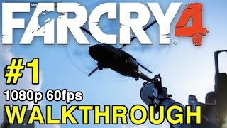 Far Cry 4 - Walkthrough Preview Part 1 - PS4 Gameplay 1080p 60FPS HD | WikiGameGuides