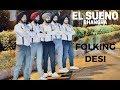 BHANGRA | EL SUENO | DILJIT DOSANJH | FOLKING DESI