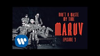 MARUV - Don't U Waste My Time (Hellcat Story Episode 3) | Official Video