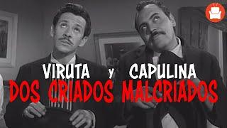 Viruta y Capulina: Dos Criados Malcriados - Película Completa