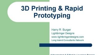 3D Printing & Rapid Prototyping - An Introduction