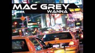 Mac Grey - Wanna