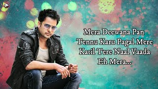 Mera Deewanapan -( Lyrics)  | Amrinder Gill | Judaa 2 | Latest Punjabi Romantic Songs