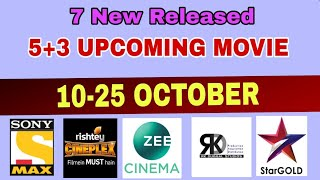 8 New Upcoming South Hindhi  Movie in October || TV and YouTube ||Star Gold,Set max,Rishty ciniplex