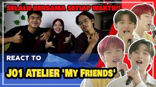 Download lagu REACT TO JO1|ATELIER : 'My Friends' - (JUNKI / SHO)