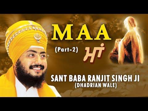 MAA Part - 2 - SANT BABA RANJIT SINGH || PUNJABI DEVOTIONAL || FULL ALBUM ||