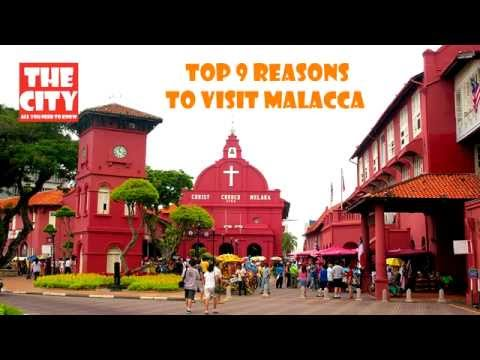 Top 9 reasons to visit Malacca