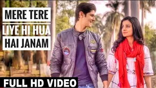 Mera Tere Liye Hi Hua Hai Janam | Tik Tok Famous Song 2019 | Dhadkanein meri bas mein rahi na sanam